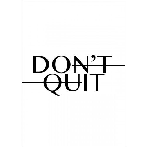 Poster DON'T QUIT, DO IT