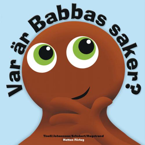 Babblarna Var är Babbas saker saker